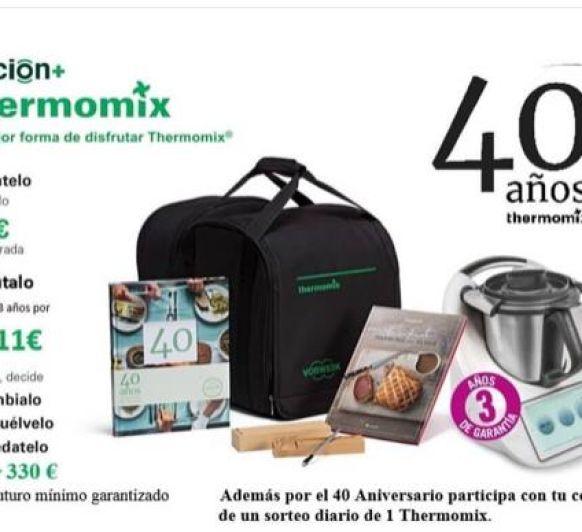 40 ANIVERSARIO REGALAMOS 40 Thermomix®